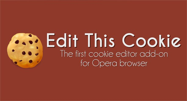EditThisCookie extension - Opera add-ons