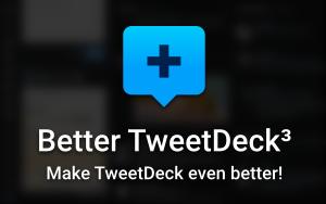 BetterTweetDeck