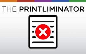 The Printliminator